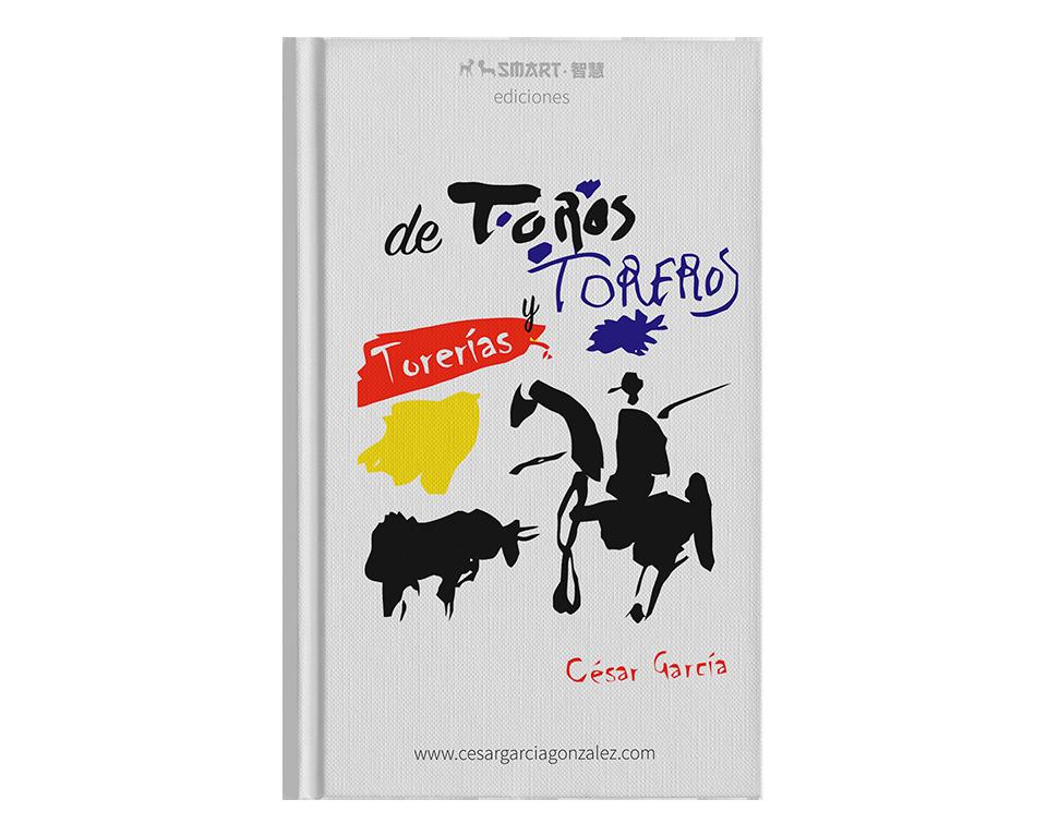 César García González escribe De toros, toreros y torerías